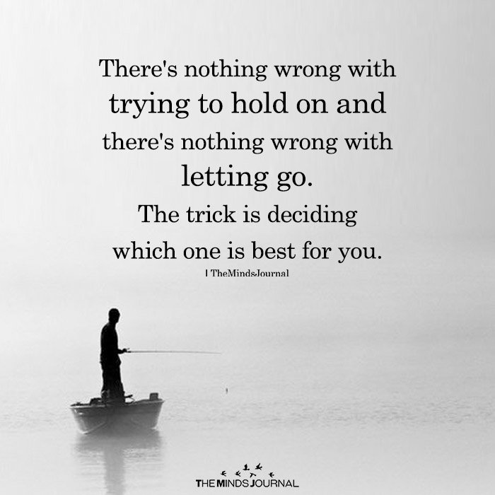 There's Nothing Wrong With Trying To Hold On