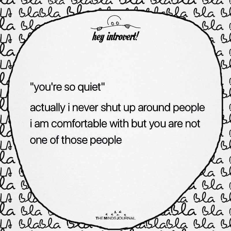 You're So Quiet
