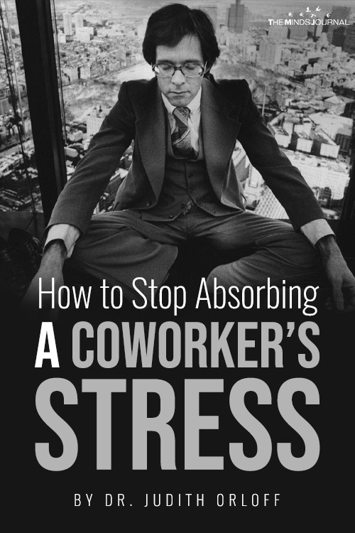 stop absorbing coworkers stress pin