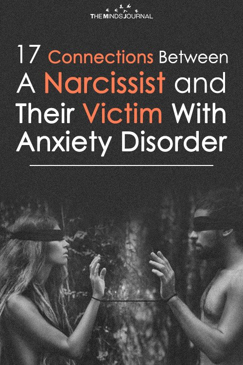 17 Connections Between A Narcissist And Their Victim With Anxiety Disorder