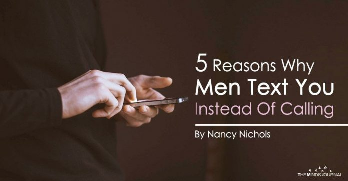 5 Reasons Why Men Text You, Instead Of Calling