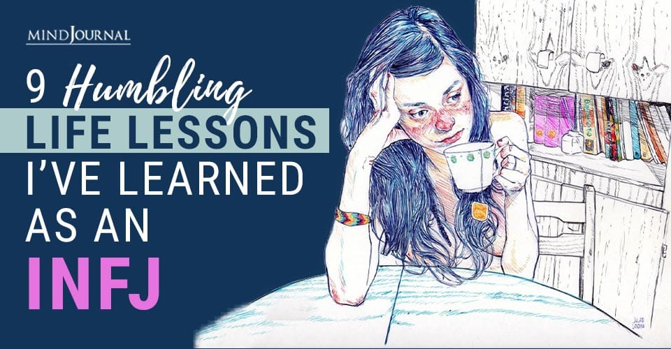 Humbling Life Lessons I've Learned as an INFJ