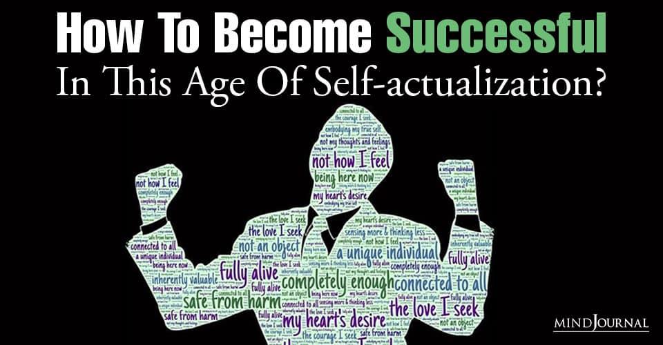Become Successful Age Self actualization