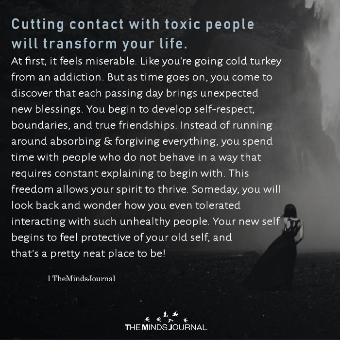 Cutting Contact With Toxic People Will Transform Your Life
