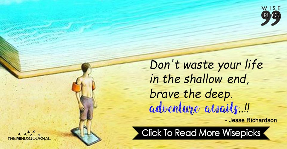 Don't waste your life in the shallow end
