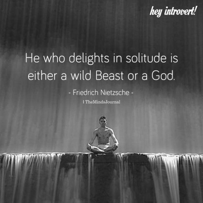 He Who Delighted In Solitude