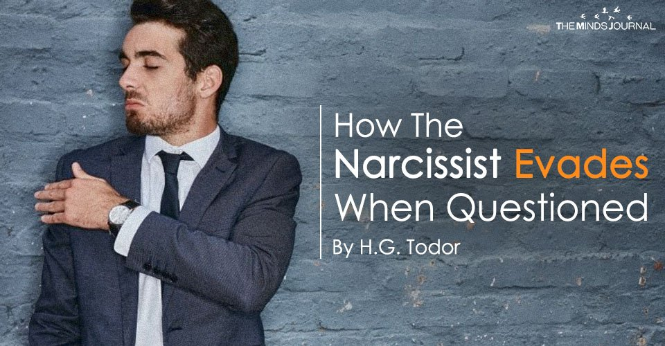 8 Ways The Narcissist Evades When Questioned