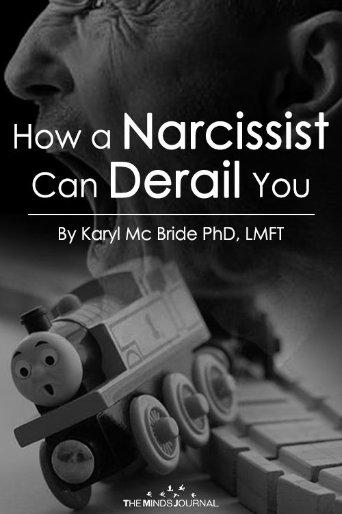 How a Narcissist Can Derail You