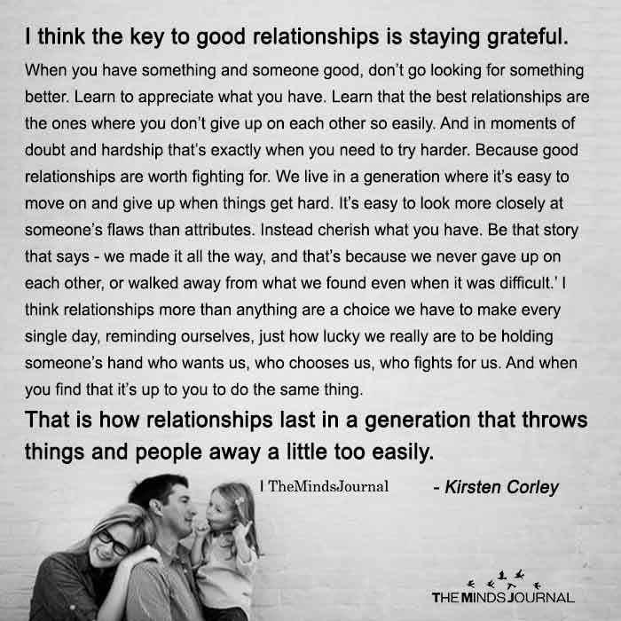 I Think The Key To Good Relationships Is Staying Grateful