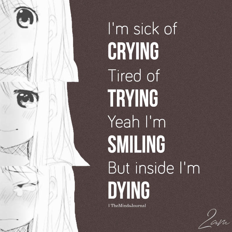 I'm Sick Of Crying, Tired Of Trying