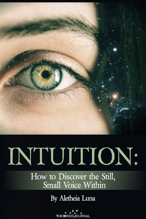 Intuition How to Discover the Still, Small Voice Within