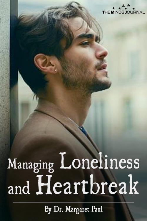 Managing Loneliness and Heartbreak