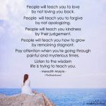 People Will Teach You To Love By Not Loving You Back