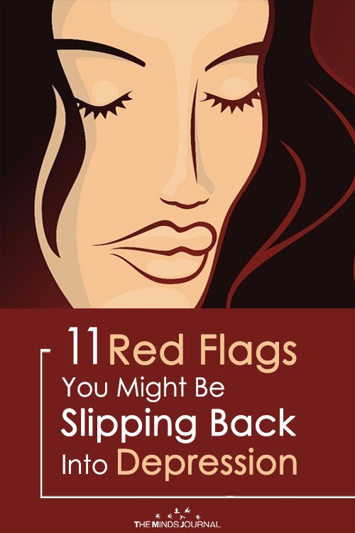 Red Flags That Indicate You Might Be Slipping Back Into Depression