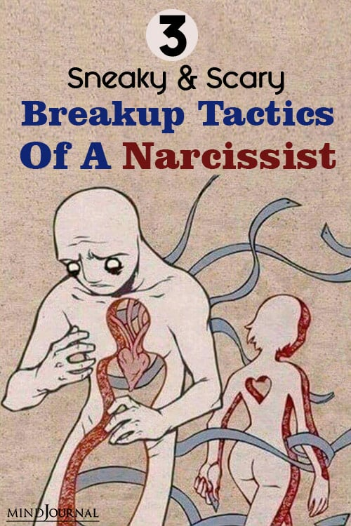 Sneaky Scary Breakup Tactics Narcissist pin
