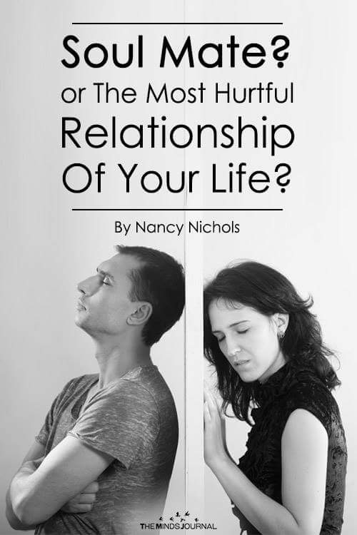 Soul Mate Or The Most Hurtful Relationship Of Your Life