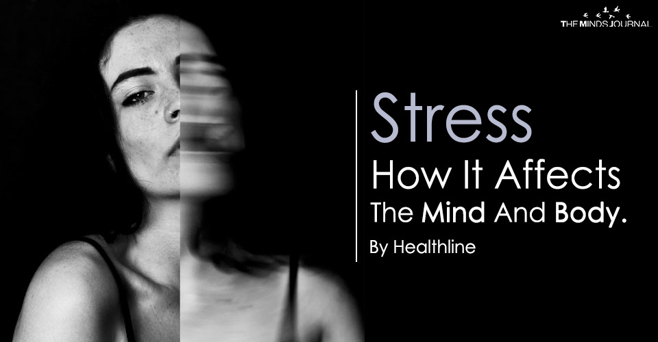 Stress -How It Affects The Mind And Body.