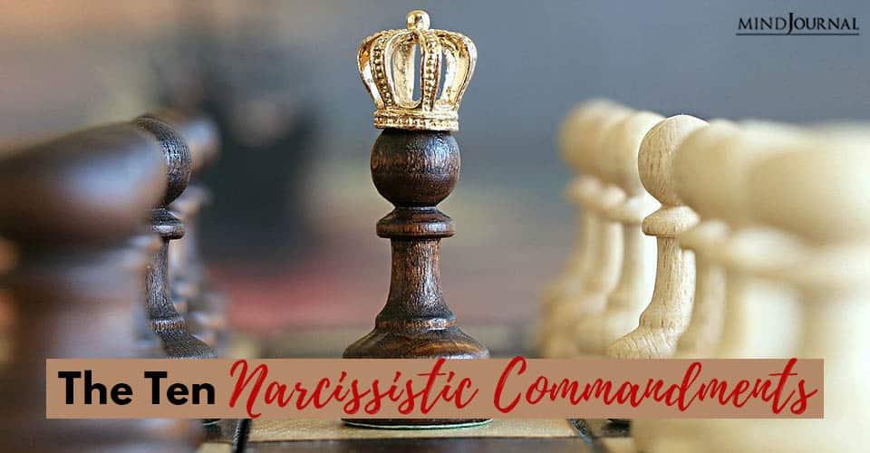 Ten Narcissistic Commandments
