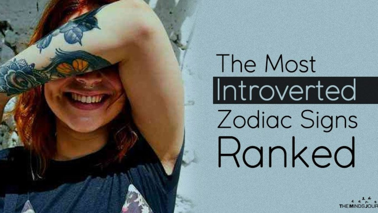 The Most Introverted Zodiac Signs Ranked