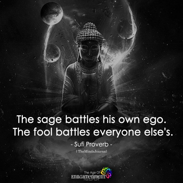 The Sage Battles His Own Ego