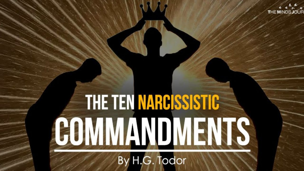 The Ten Narcissistic Commandments