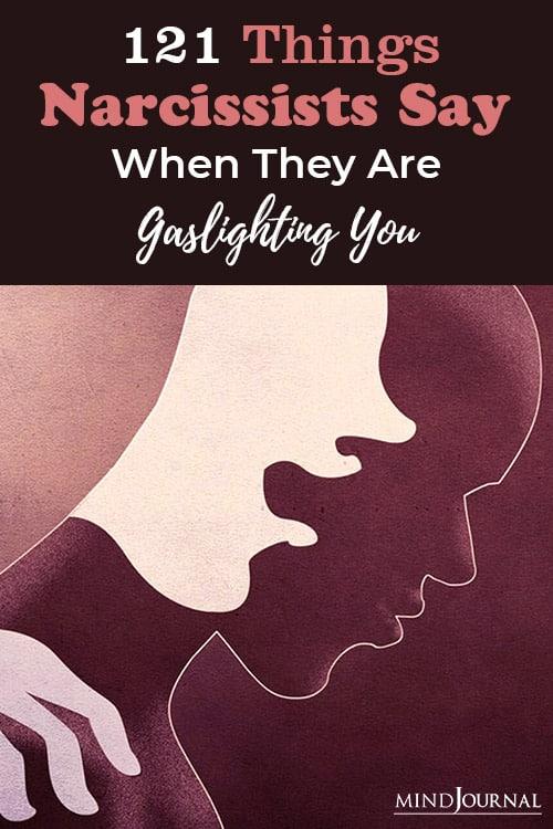 Things Narcissists Say Gaslighting You pin