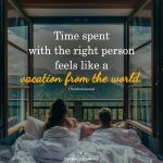 Time Spent With The Right Person