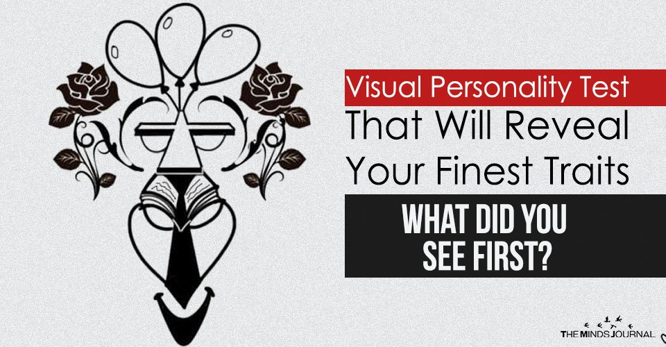 Visual Personality Test That Will Reveal Your Finest Traits