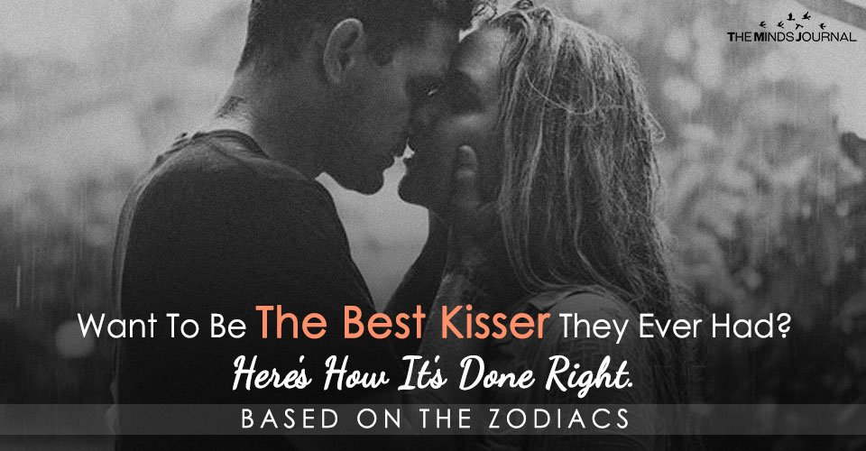 Want To Be The Best Kisser They Ever Had Here's How It's Done Right
