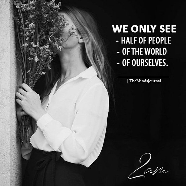 We Only See Half Of People