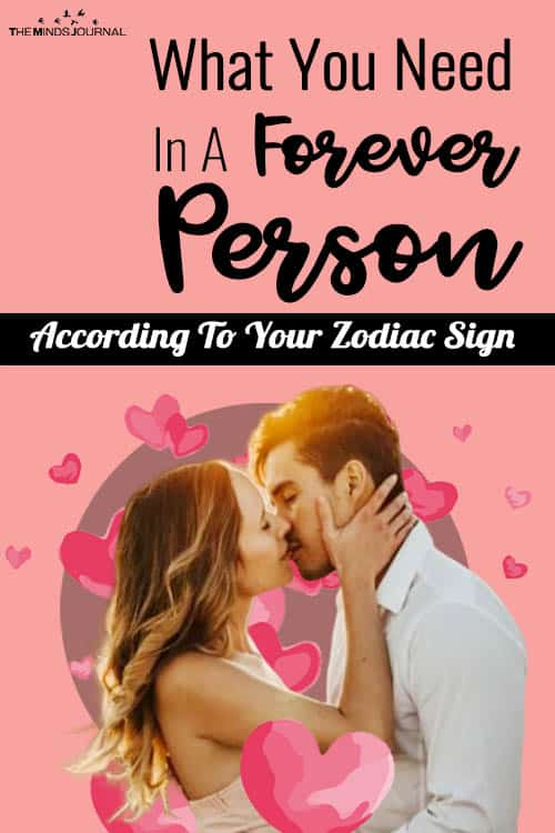 What You Need In A Forever Person According To Your Zodiac Sign