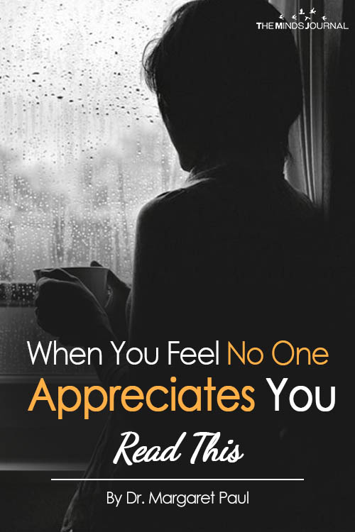 When You Feel No One Appreciates You Read This
