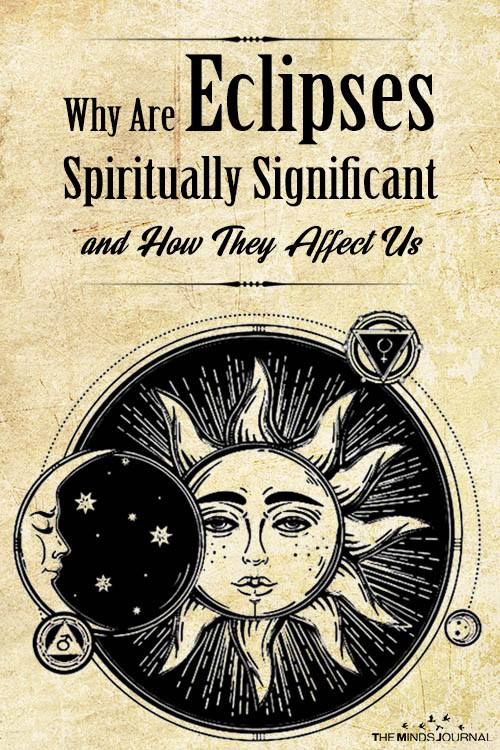 Why Are Eclipses Spiritually Significant and How They Affect Us