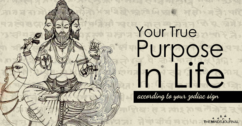Your True Purpose In Life according to your zodiac sign