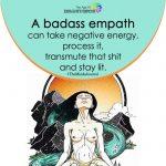 A Badass Empath Can Take Negative Energy