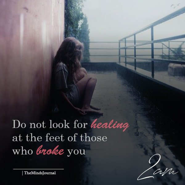 Do Not Look For Healing