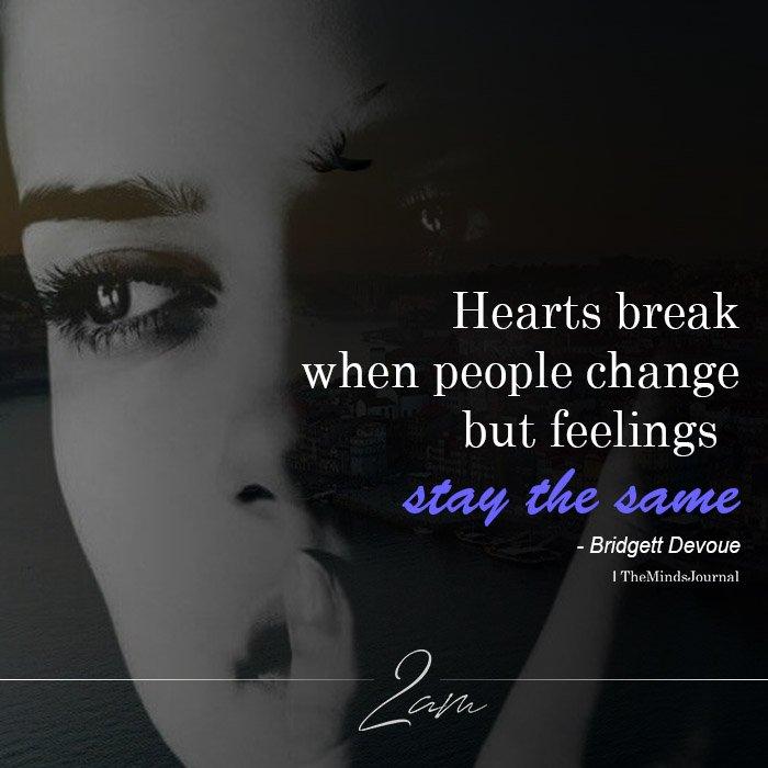 Hearts Break When People Change