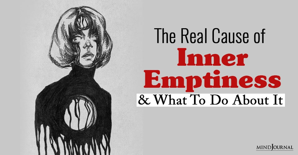 the real cause of inner emptiness and what to do about it