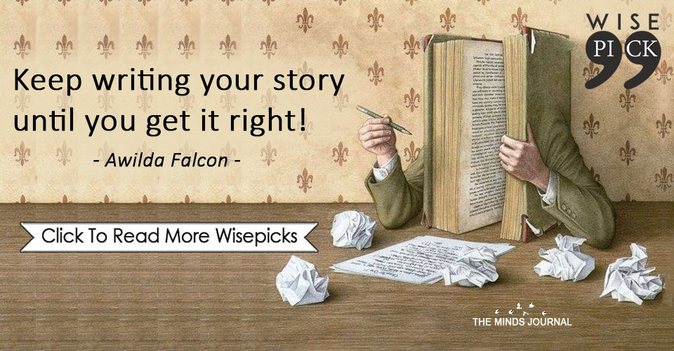 Keep writing your story until you get it right!