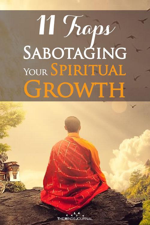 11 Traps Sabotaging Your Spiritual Growth