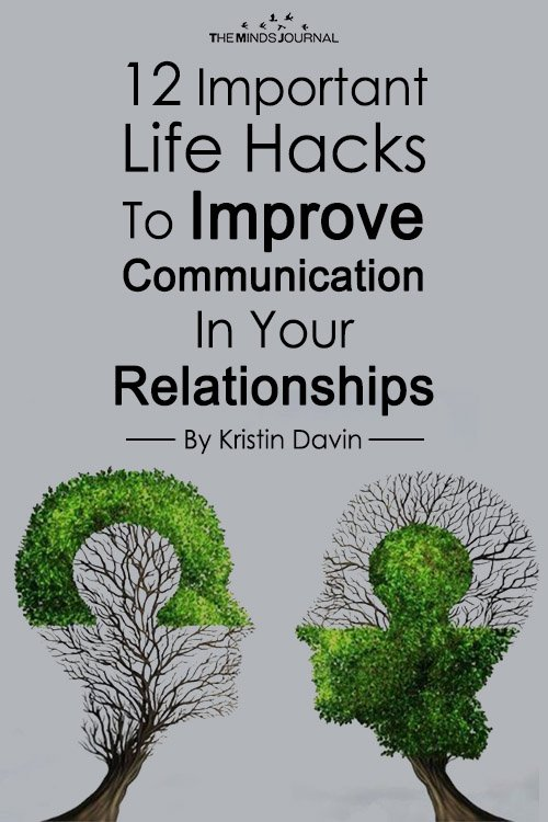 12 Important Life Hacks To Improve Communication In Your Relationships