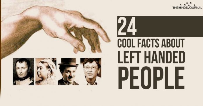 24 Cool Facts about Left Handed People