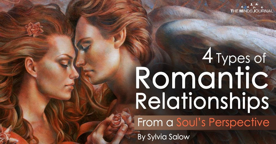 4 Types of Romantic Relationships From a Soul's Perspective