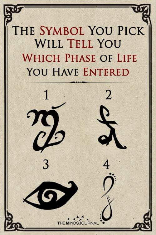 The Symbol You Pick Will Tell You Which Phase of Life You Have Entered