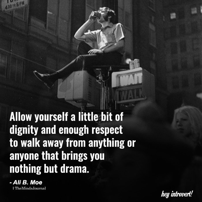 Allow Yourself A Little Bit Of Dignity