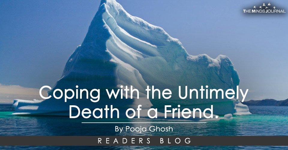 Coping with the Untimely Death of a Friend.