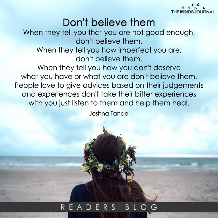 Dont believe them..