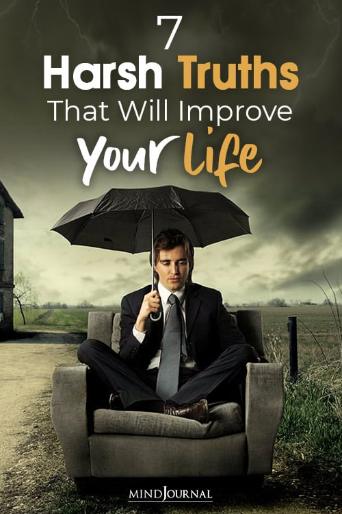 Harsh Truths Improve Your Life pin