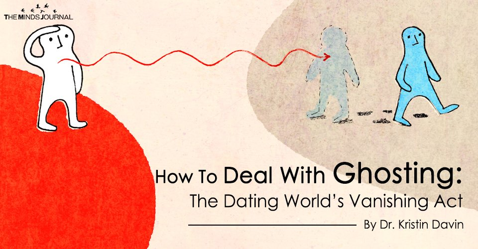 How To Deal With Ghosting: The Dating World's Vanishing Act