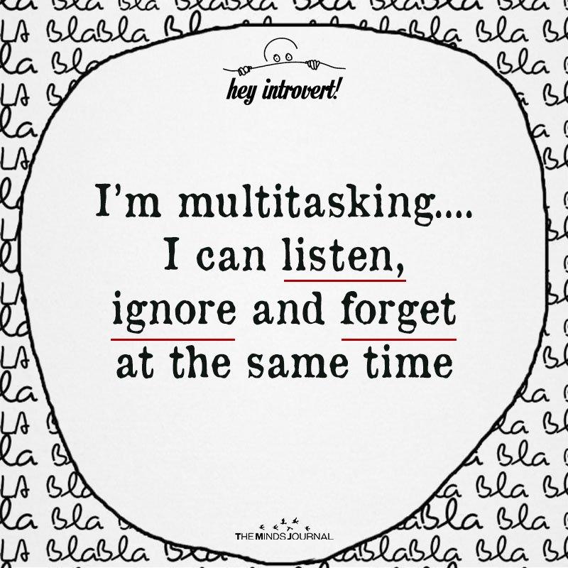 I'm Multitasking